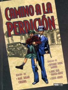 Portada de la edición de Panini que auna el Road to Perdition original y su primera secuela, On the road.