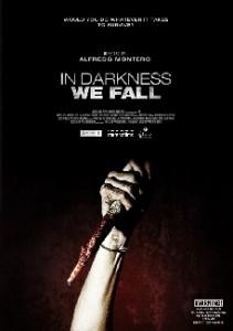 En la imagen, el cartel de 'In Darkness We Fall', una película que causará terror dentro y fuera de Formentera.
