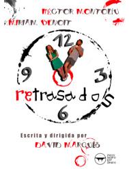 Cartel de 'Retrasados' en Microteatro por Dinero.