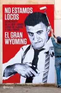 'No estamos locos' del Gran Wyoming, el libro que encontraríamos en la mesilla de Luis Elcacho.