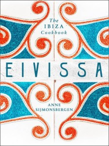 Portada del recetario 'Eivissa', elaborado por Anne Sijmonsbergen. Imagen: HarperCollins